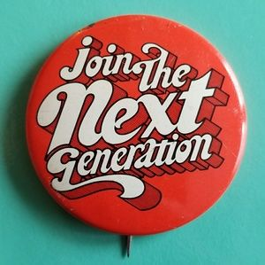 Vintage Join the Next Generation button pin